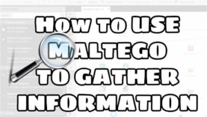 How To Use Maltego For Information Gathering
