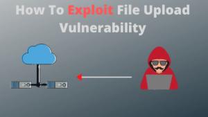 Initial Access Through File Upload Vulnerabilities