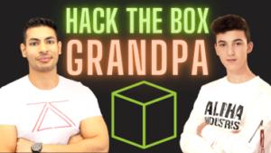 Hacking Grandpa Machine - Hack The Box Series