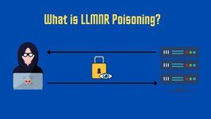 What is LLMNR Poisoning?