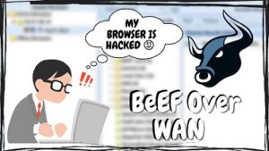How to Use BeEF Framework Over WAN