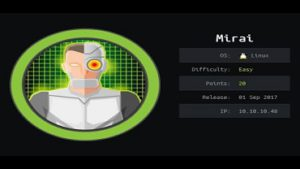 Root The Mirai Machine From HackTheBox