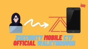 zSecurity Mobile CTF Official Walkthrough