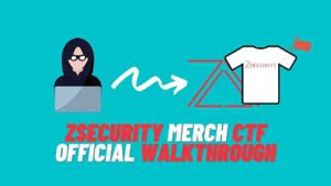 zSecurity Merch CTF Official Walkthrough