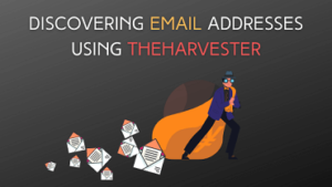 Discovering Emails Using theHarvester