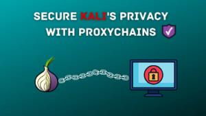 Proxy Kali's Network Traffic With ProxyChains
