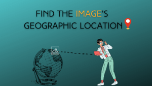 Identifying The Geographic Location of an Image - Image OSINT